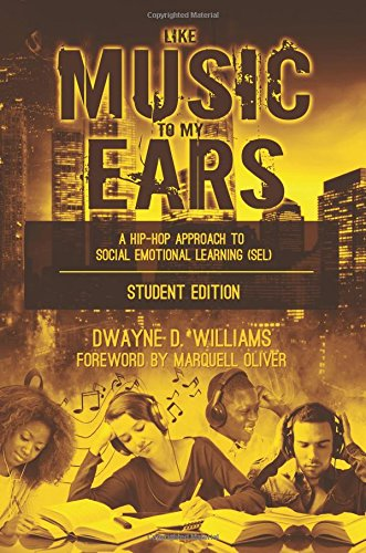 Like Music to My Ears: A Hip-Hop Approach to Social Emotional Learning
